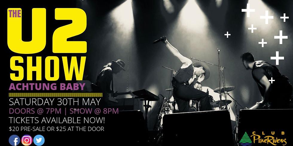 The U2 Show Hits &  Rarities Tribute