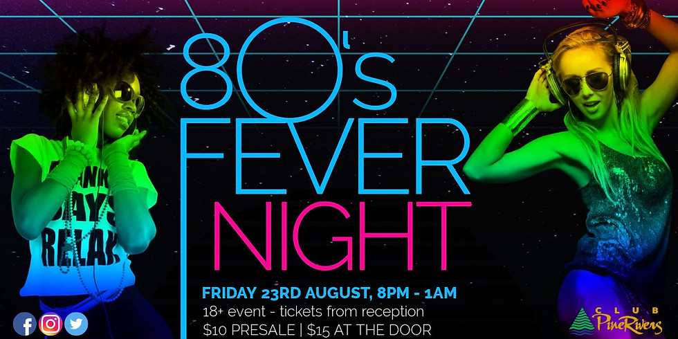 SOLD OUT - 80's Fever Night