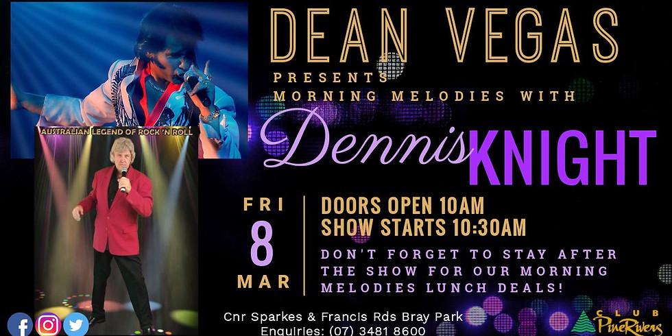 Dean Vegas & Dennis Knight