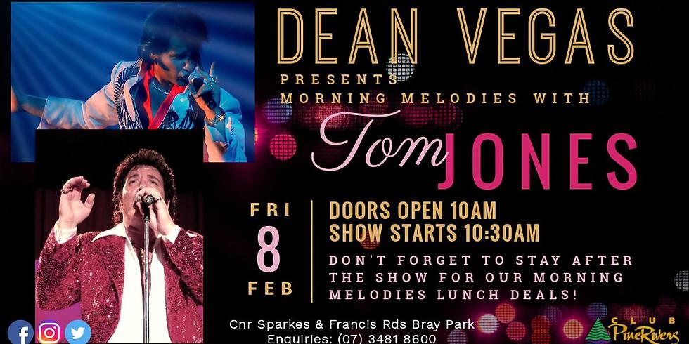 Dean Vegas & Tom Jones