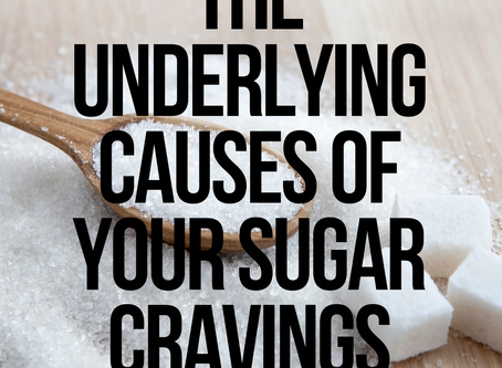 The Underlying Causes of Your Sugar Cravings