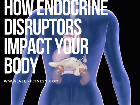 What Endocrine Disrupters Do To Your Body