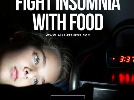 Fighting Insomnia Through Food