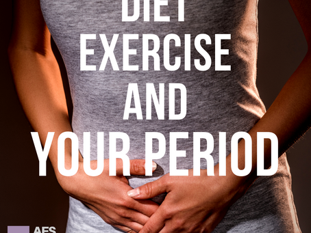 Diet, Exercise and... YOUR PERIOD