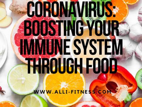 Coronavirus: Boosting Your Immune System Through Food