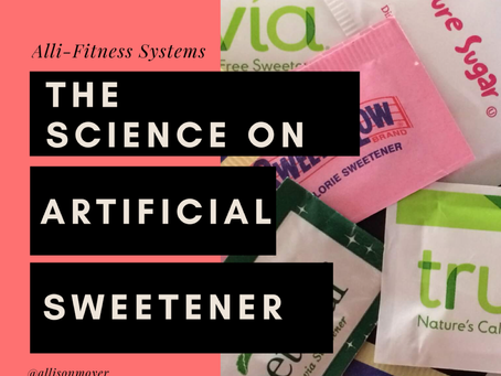 The Science on Artificial Sweetners