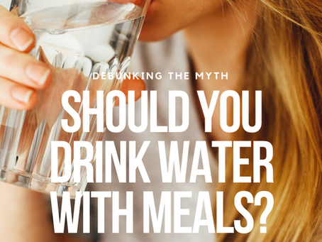 Drinking Water While Eating: Good or Bad?
