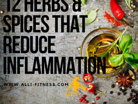 12 Herbs & Spices to Fight Inflammation