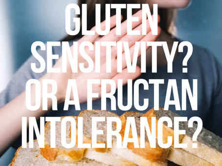 Gluten Sensitivity? Or Fructan Intolerance?