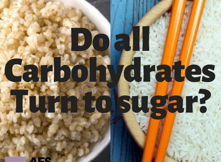 Do All Carbohydrates Turn to Sugar In the Body?