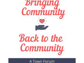 Community Engagement Meeting - Town Forum