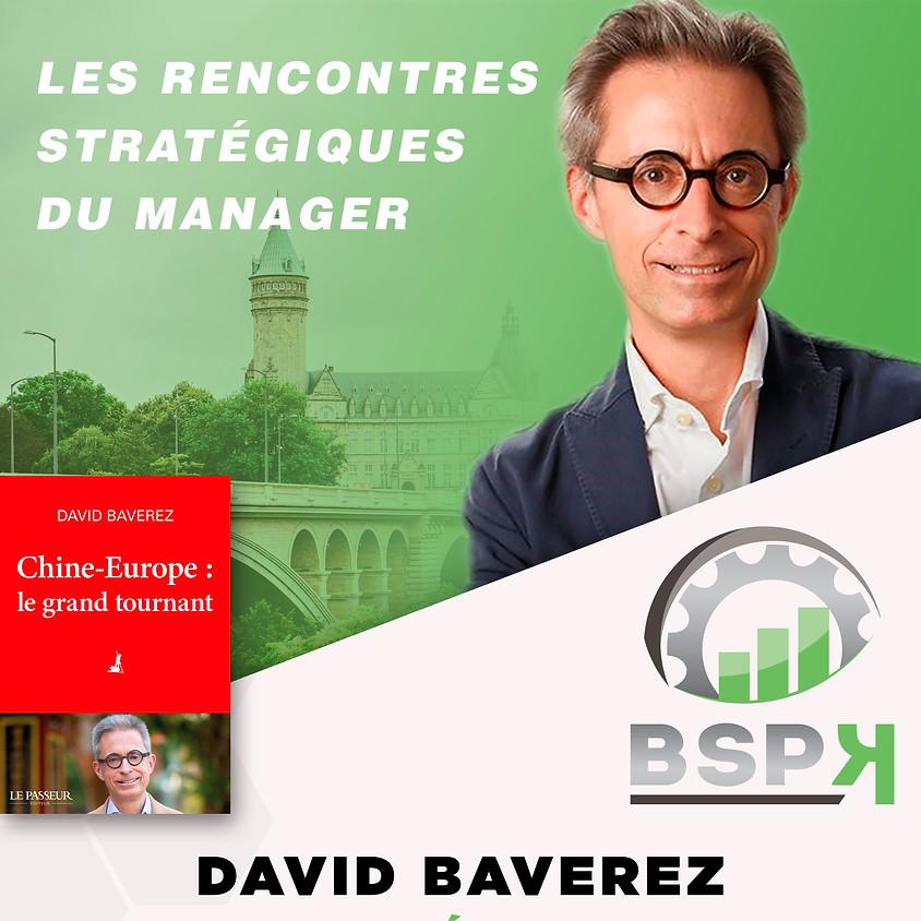 « Les CEO se réveillent face au miroir de la Chine » avec David BAVEREZ