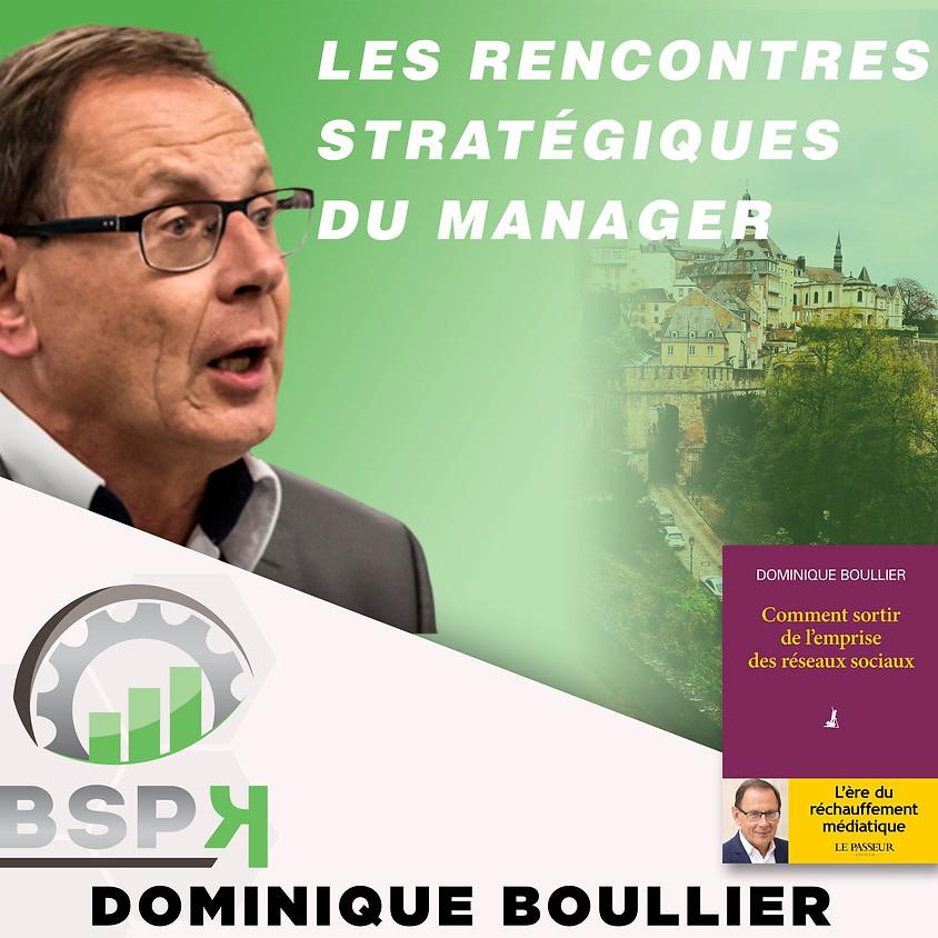 « Les CEO à l'ère du réchauffement médiatique !» avec Dominique BOULLIER