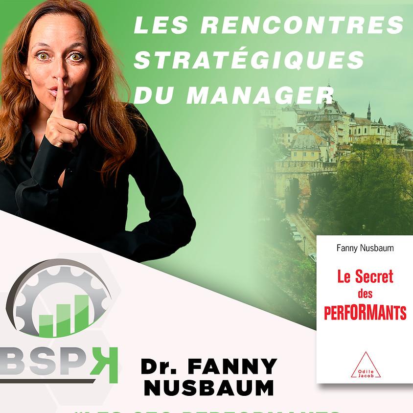 « Les CEO performants ont leurs secrets ! » avec Dr. Fanny NUSBAUM