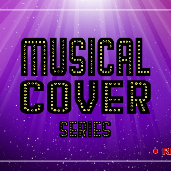 Muscial Cover Series