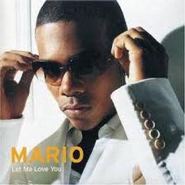 Mario - Let me Love You