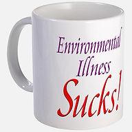 environmental_illness_sucks_mug.jpg
