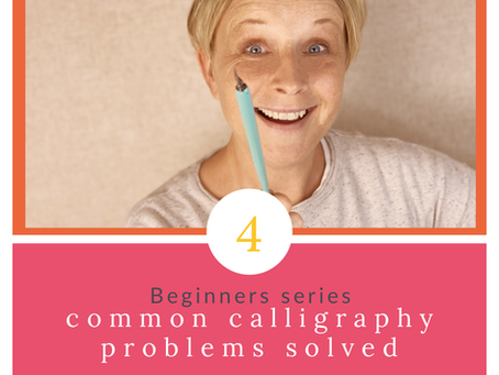 Beginner Series Part 4 - Common Calligraphy Problems