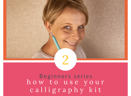 Beginner Series Part 2 - How to Use your Calligraphy Kit