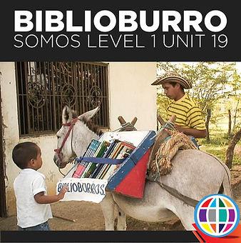 SOMOS 1 Unit 19 cover biblioburro.jpg