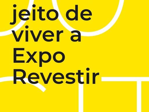 Estão abertas as inscrições para a EXPO REVESTIR 2021 - 100% DIGITAL