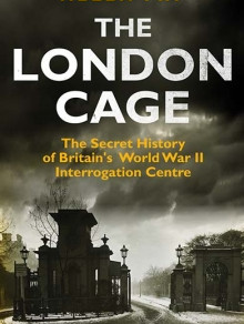 Event - Helen Fry and 'The London Cage' Book Discussion
