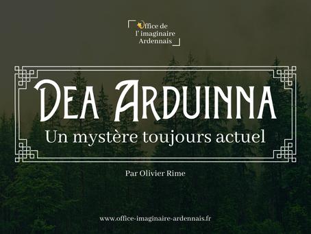 Dea Arduinna, un mystère toujours actuel ...