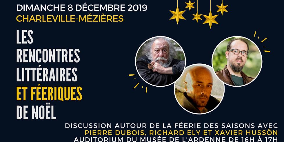 Discussion autour de la féerie des saisons et de la forêt avec Pierre Dubois, Richard Ely et Xavier Hussön