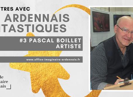 Rencontre avec Pascal Boillet, artiste Ardennais.