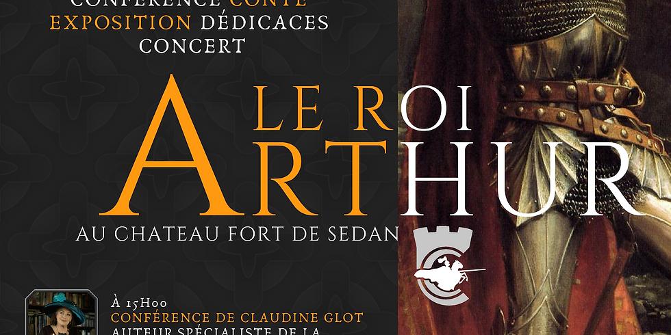 Le Roi Arthur au château de Sedan