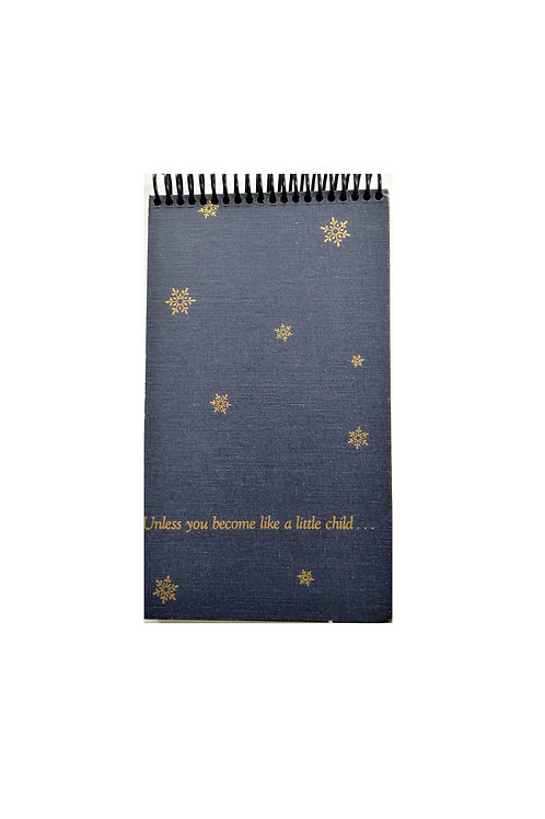 Unless you become like a child...Steno Pad Journal