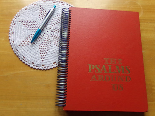 The Psalms Around Us Book Journal with Doily