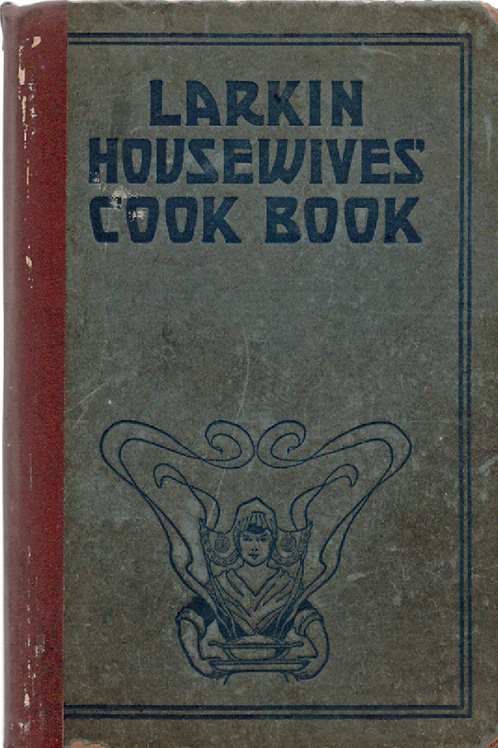 Larkin Housewives Cook Book