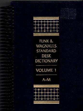 Funk & Wagnalls Standard Desk Dictionary Vol 1