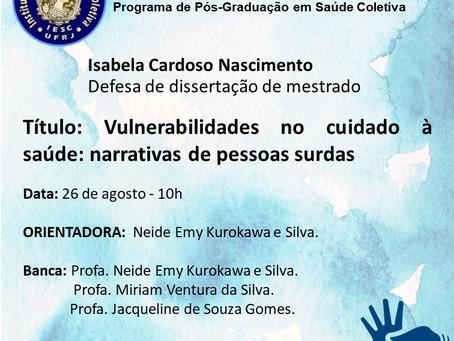 Defesa de Dissertação de Mestrado de Isabela Cardoso Nascimento