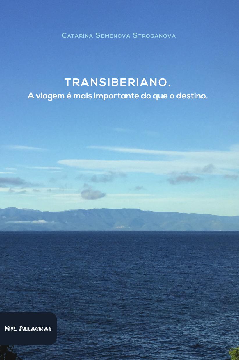 TRANSIBERIANO – Guia de viagem!