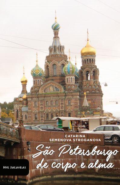 São Petersburgo de corpo e alma