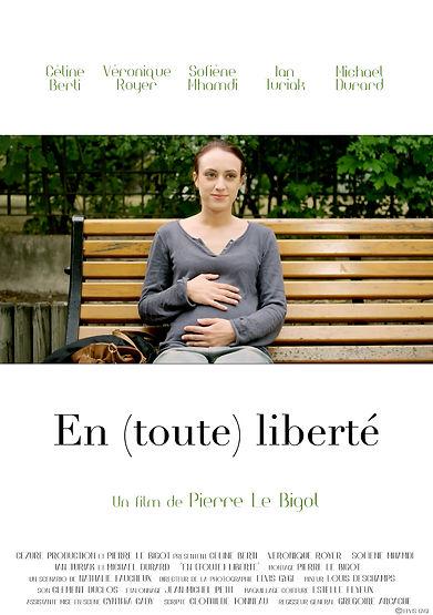 """Affiche de """"En (toute) liberté""""."""