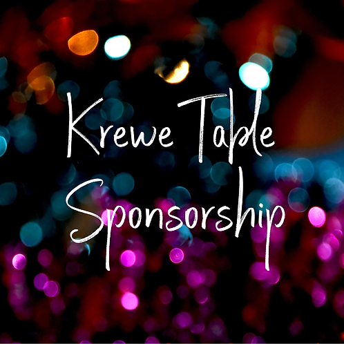 Krewe Table Sponsorship