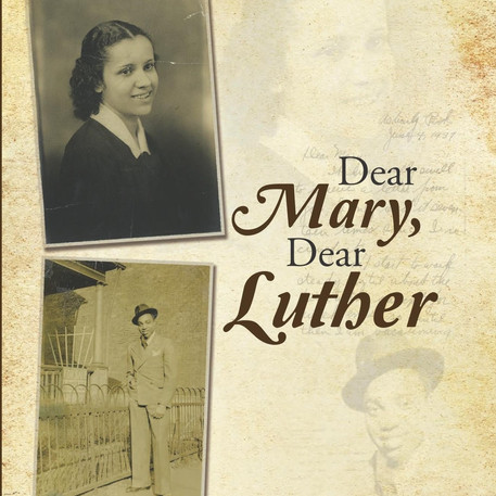 Dear Mary, Dear Luther:  A Love Story in Letters at NHM
