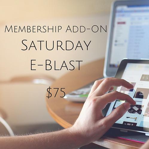 Membership Add-On Saturday E-Blast
