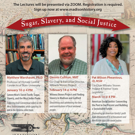 The Frederick Lee Lectures: Sugar, Slavery, and Social   Justice - The Madison Historical Society