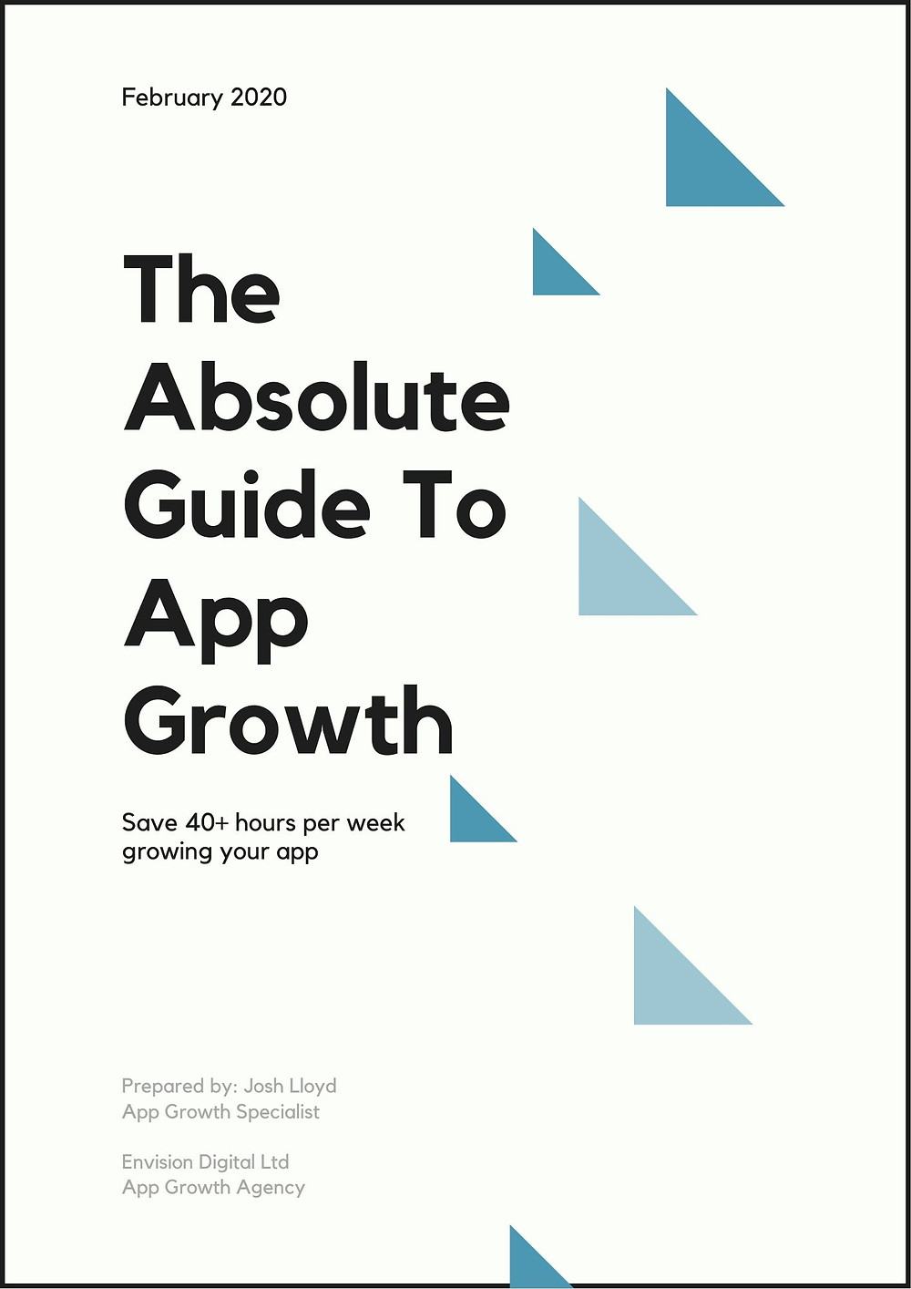 The Absolute Guide To App Growth