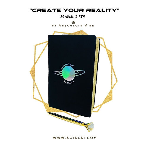 """""""Create Your Reality"""" Journal + Pen"""