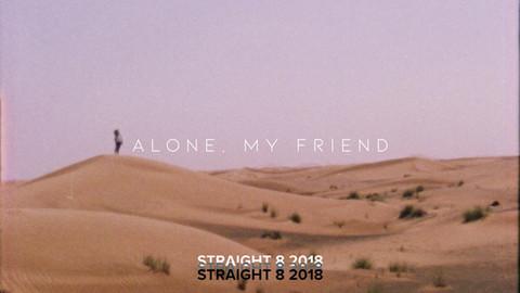 Alone, My Friend