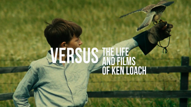 Versus: The Life & Films of Ken Loach