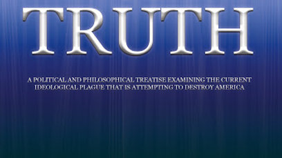 The Dissolution of Truth: A Political and Philosophical Treatise Examining the C