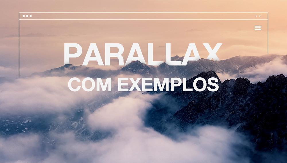 O que é o Efeito de Rolagem Parallax? Definição e Exemplos
