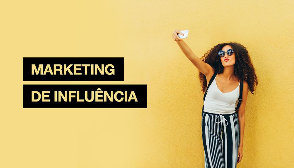 Marketing de Influência: O que é e como os influencers podem ajudar seu negócio