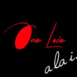"""a la i. """"One Love"""""""